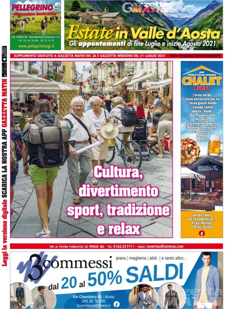 Cosa fare questa estate in Valle d'Aosta: lunedì 26 luglio scoprilo GRATIS con Gazzetta Matin