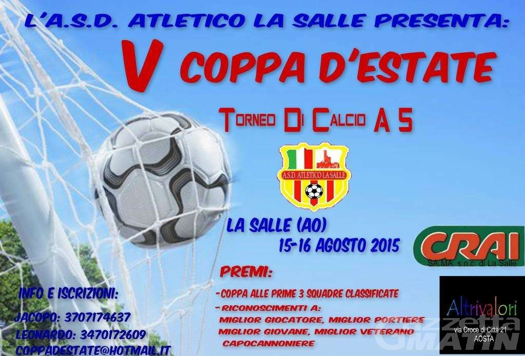 Calcio a 5: a La Salle la Coppa d'Estate