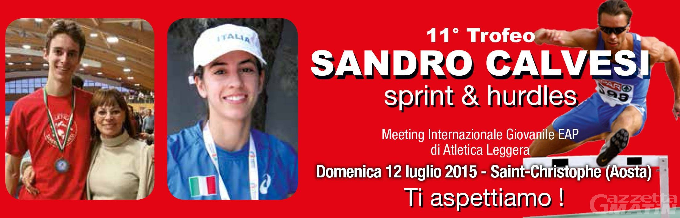 Atletica: il 12 luglio a St-Christophe il Trofeo Sandro Calvesi Sprint & Hurdles