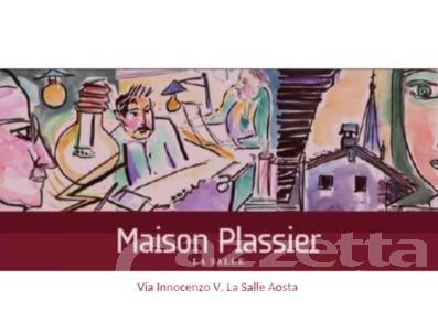 Mostre: due giorni di apertura straordinaria di Maison Plassier a La Salle
