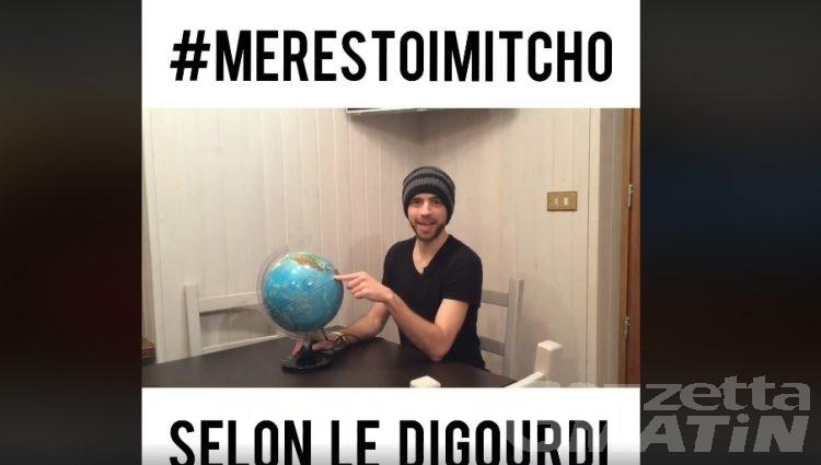 #mérestoimitcho: il video messaggio #Iorestocasa de Le Digourdi di Charvensod